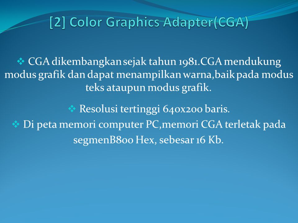 [2] Color Graphics Adapter(CGA)